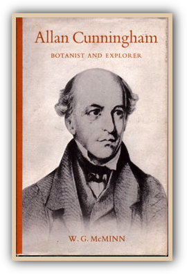 Allan Cunningham Botanist and Explorer