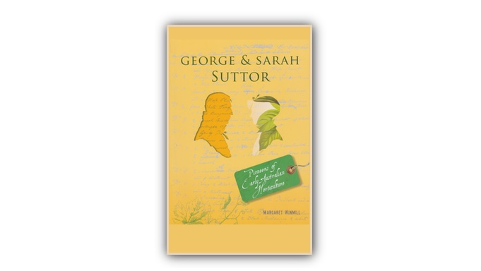 George and Sarah Suttor, a biographyby Margaret Winmill