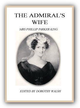 The Admiral's Wife Mrs Phillip Parker King
